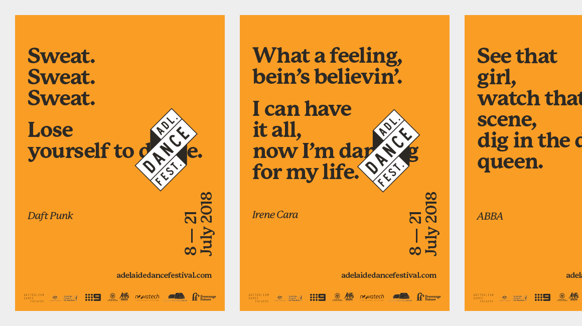 Adelaide Dance Festival - Posters. The ADF logo replaces the word 'dance' in song lyrics - 'I can have it all, now I'm (Adelaide Dance Fest.) for my life.