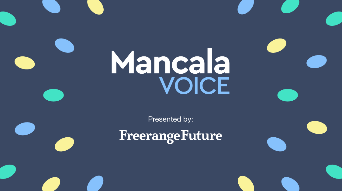 Mancala voice logo with tagline: Presented by Freerange Future.